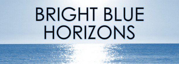 Bright Blue Horizons